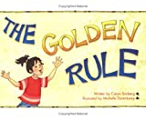 The Golden Rule, Caryn Sonberg, 1555017770