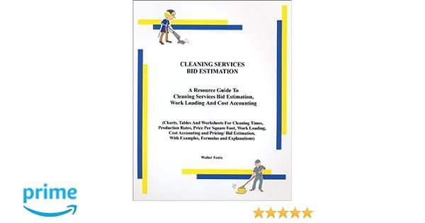 Cleaning Services Bid Estimation: Walter Fenix: 9780971747760 ...