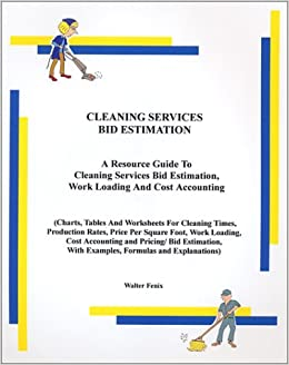 cleaning services bid estimation walter fenix 9780971747760 amazoncom books