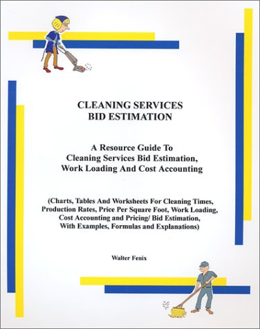 Cleaning Services Bid Estimation: Walter Fenix: 9780971747760 ...