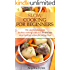 Slow Cooking For Beginners: The step-by-step guide to slow cooking with over 35 delicious slow cooking recipes for eating clean