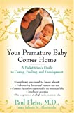 img - for Your Premature Baby Comes Home book / textbook / text book