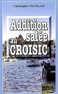Addition salée au Croisic par Christophe Chaplais