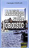 Addition salée au Croisic par Chaplais