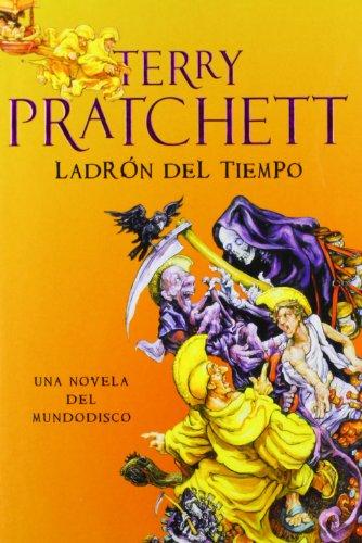 el-ladron-del-tiempo-thief-of-time-mundo-disco-discword-spanish-edition
