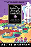 Gluten-Free Gourmet Cooks Fast and Healthy, Bette Hagman, 0805039813