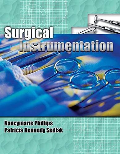 Surgical Instrumentation, Spiral bound Version (Phillips, Surgical Instrumentation) by Brand: Cengage Learning