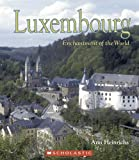 Luxembourg (Enchantment of the World. Second Series)