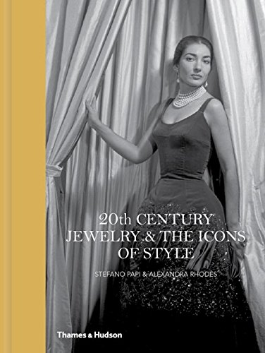 20th Century Jewelry & the Icons of Style (Revised Edition, Reduced Format)