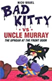 Bad Kitty vs. Uncle Murray, Nick Bruel, 1596435968