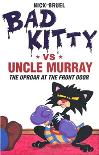 Kostenloser Download PDF Ebook Bad Kitty vs Uncle Murray PDF B0053U7GZ4 by Nick Bruel