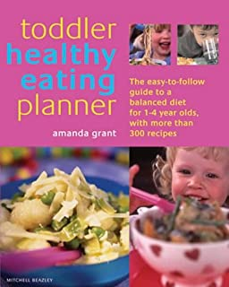 Baby and toddler healthy eating planner the new way to feed your the toddler healthy eating planner the new way to feed your 1 to 3 forumfinder Gallery