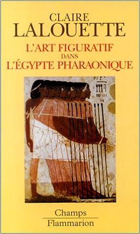 Livres gratuits en ligne L'art figuratif dans l'Egypte pharaonique : Peintures et sculptures pdf, epub