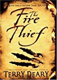 The Fire Thief, Terry Deary, 0753461188