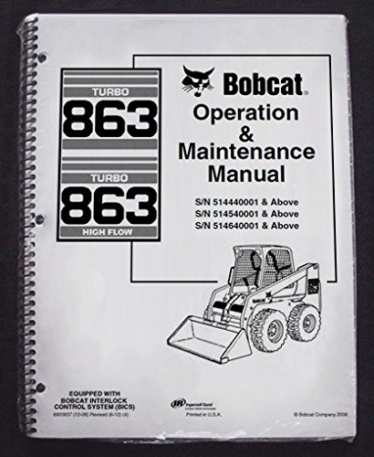 Bobcat 863 / 863 high flow skid steer loader service repair manual.