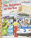 img - for The Monsters on the Bus (Sesame Street Jellybean Books(R)) book / textbook / text book