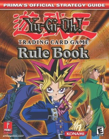 Yu-Gi-Oh! Rule Book (Prima's Official Strategy Guide) ()