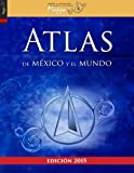 img - for Atlas de M xico y el mundo (Spanish Edition) book / textbook / text book