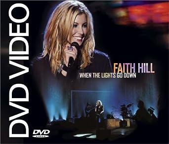 Amazon Com Faith Hill When The Lights Go Down Faith Hill Gary