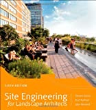 Site Engineering for Landscape Architects, Strom, Steven and Nathan, Kurt, 1118090861