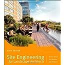 Site Engineering For Landscape Architects Steven Strom Kurt Nathan Jake Woland 9781118090862 ...