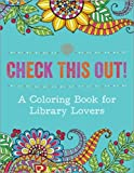 img - for Check This Out! A Coloring Book for Library Lovers book / textbook / text book