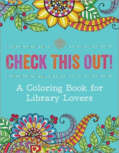 Check This Out! A Coloring Book for Library Lovers