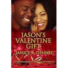 Jason's Valentine Gift (The Underwoods of Napa Valley)