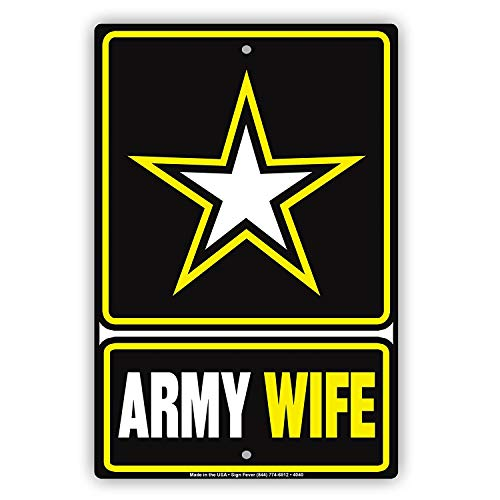 Army Wife Graphics - Faaca Metal Sign Star Graphic Army Wife Proud Servicemen Military Spouse Special Alert Caution Notice Aluminum Metal Sign Plate(18