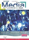 img - for GCSE Media Studies for AQA Student Book (AQA GCSE Media Studies) book / textbook / text book