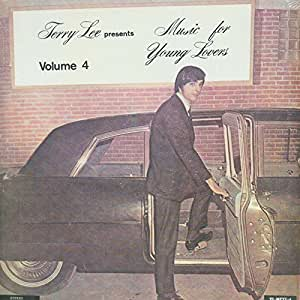 Terry Lee presents Music For Young Lovers Volume 4