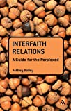 Interfaith Relations, Bailey, Jeffrey, 0567034194