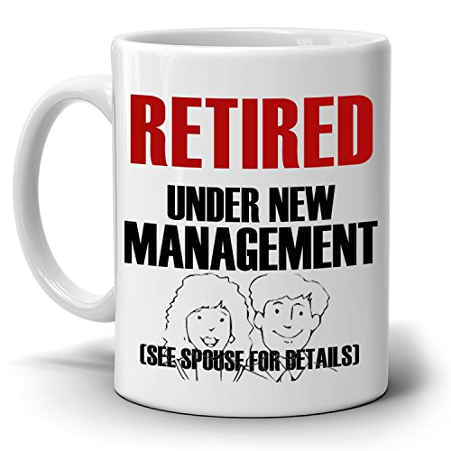 Funny Retirement Gifts Mug for Men Retirees Retired Under New Management See Spouse for Details, Printed on Both - And Store Tiffany Near Co Me