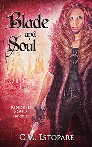Amazon com: Blade and Soul: A Dark Fantasy (Kindred Souls