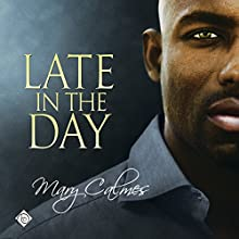 Late in the Day: The Vault, Book 2 Audiobook by Mary Calmes Narrated by Greg Boudreaux