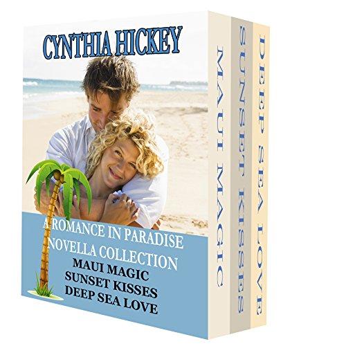 Romance in Paradise Novella collection, includes Maui Magic, Sunset Kisses, Deep Sea Love
