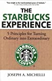 img - for The Starbucks Experience by Joseph A. Michelli (2007-12-23) book / textbook / text book