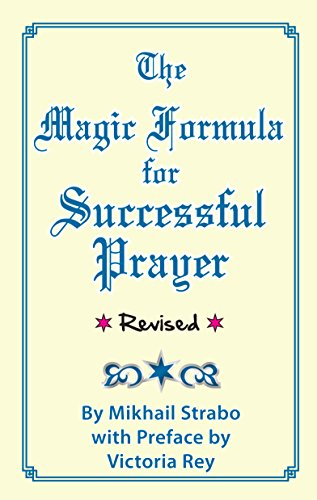 The Magic Formula for Successful Prayer (Magic Formula)