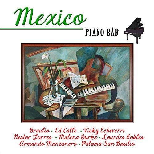 ... Mexico Piano Bar [Clean]