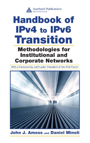 Download Handbook of IPv4 to IPv6 Transition: Methodologies for Institutional and Corporate Networks Pdf