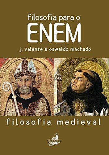 Filosofia Para O Enem: Filosofia Medieval