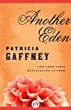 Front cover for the book Another Eden by Patricia Gaffney