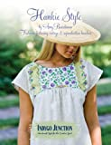 Hankie Style: Fashions featuring vintage & reproduction hankies