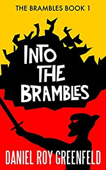 Into the Brambles by [Greenfeld, Daniel Roy]