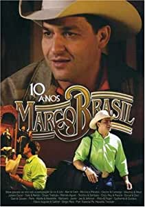 Marco Brasil: 10 Anos