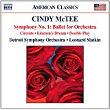 McTee: Double Play; Circuits; Symphony No. 1; Ballet For Orchestra; Einstein's Dream