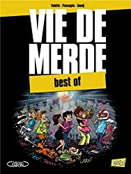 Vie de merde : Best of