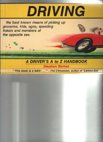 Driving: A Driver's A-Z Handbook