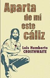 Aparta de mi este caliz (Obra reunida) (Volume 8) (Spanish Edition)
