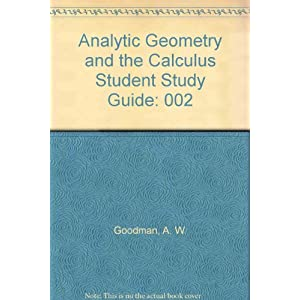 002: Analytic Geometry and the Calculus Student Study Guide